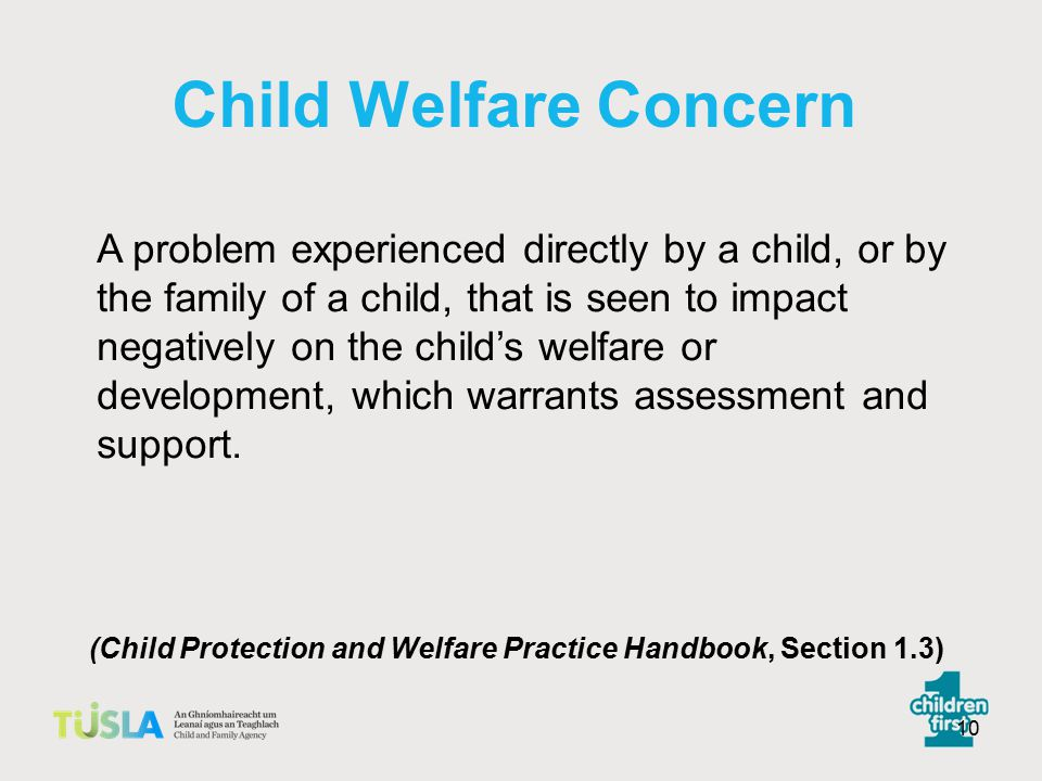 (Child Protection and Welfare Practice Handbook, Section 1.3)