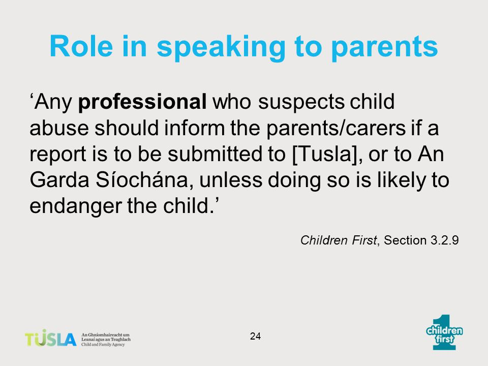 Role in speaking to parents
