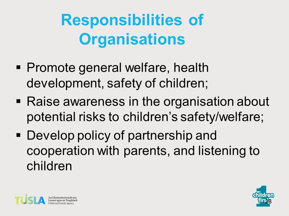 Responsibilities of Organisations
