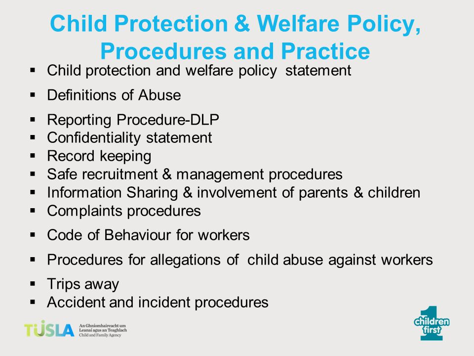 Child Protection & Welfare Policy, Procedures and Practice