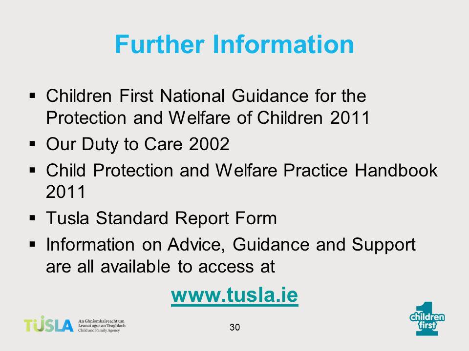 Further Information www.tusla.ie
