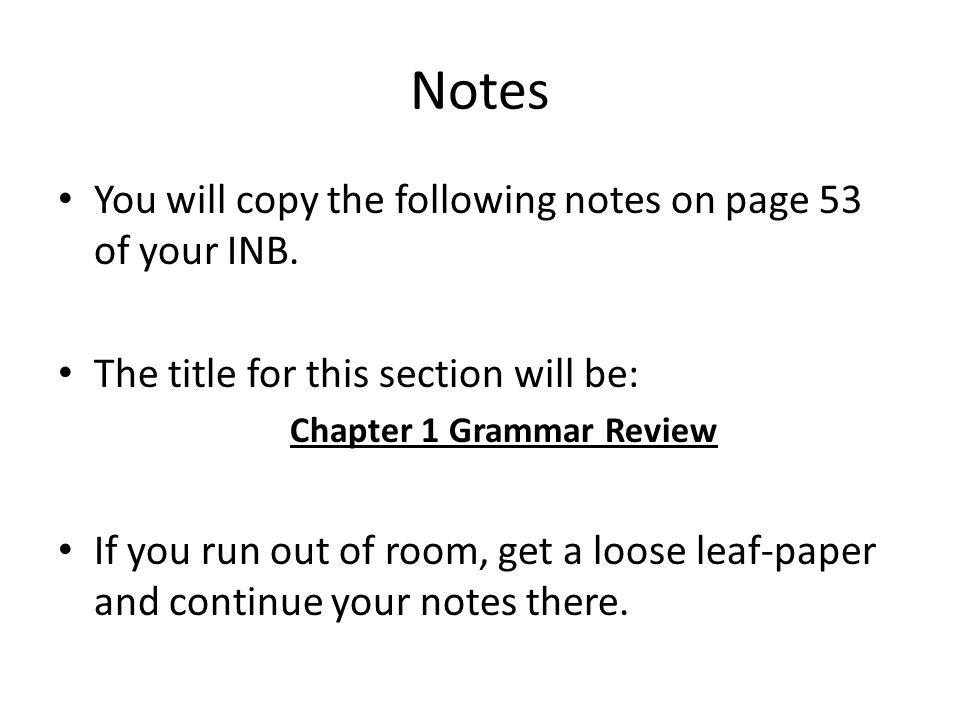 Chapter 1 Grammar Review