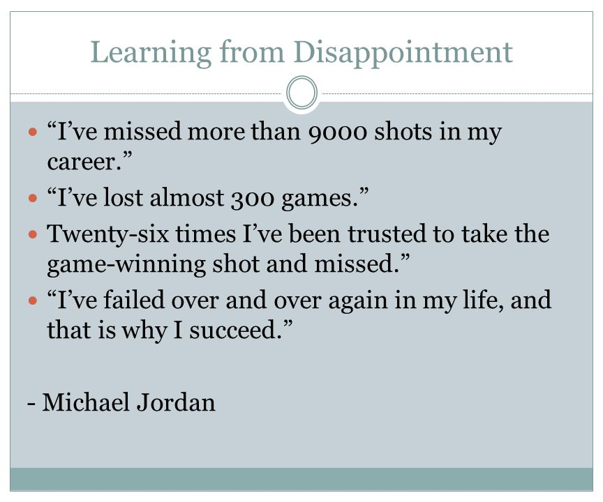 Learning from Disappointment