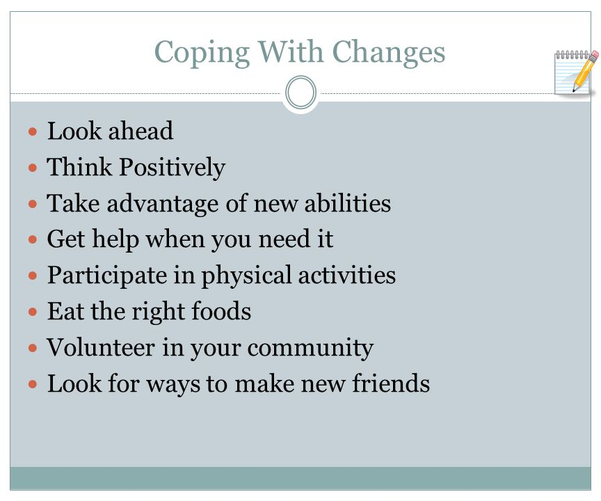 Coping With Changes Look ahead Think Positively