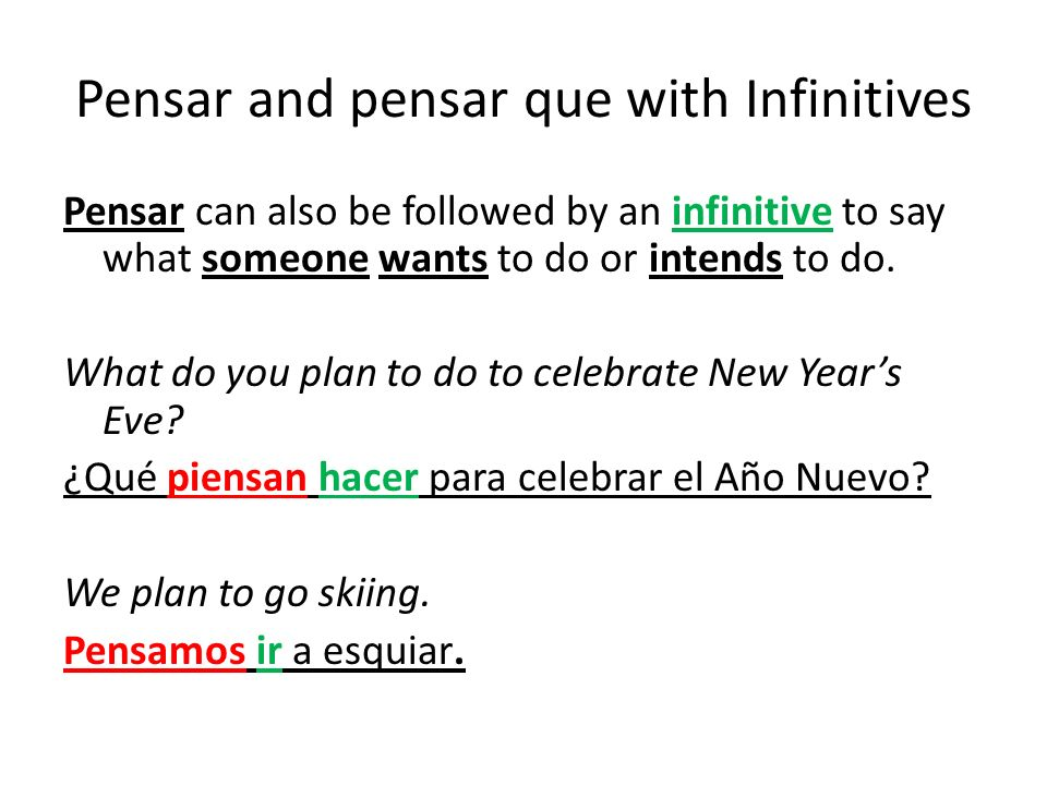 Pensar and pensar que with Infinitives