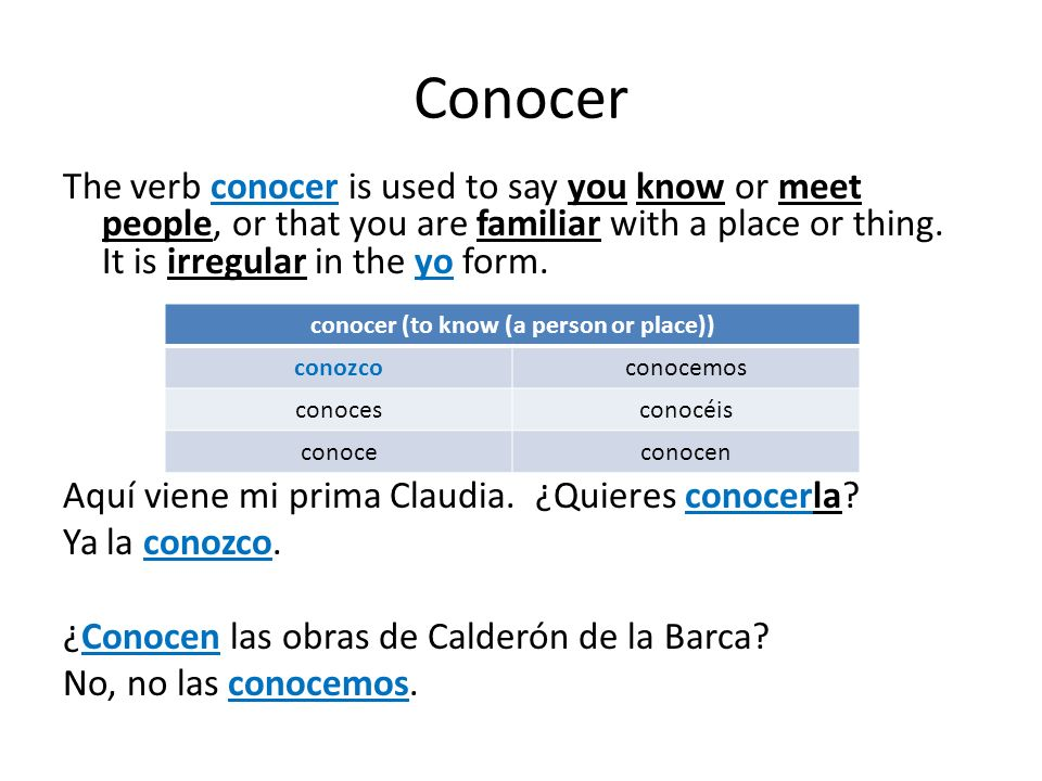 conocer (to know (a person or place))
