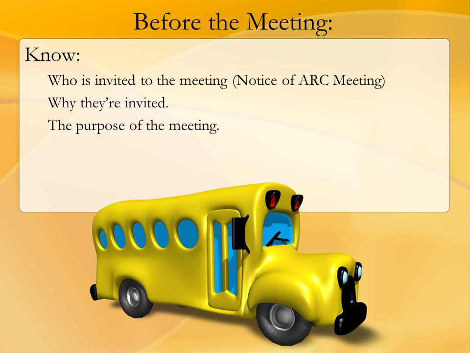 Before the Meeting: Know: