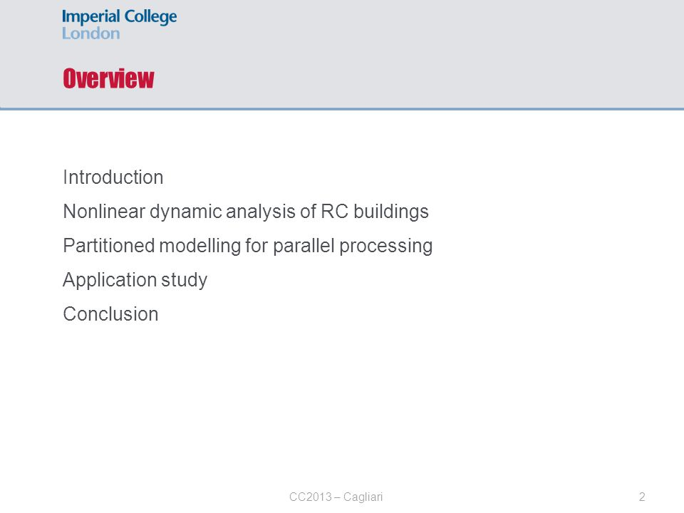 Overview Introduction Nonlinear dynamic analysis of RC buildings
