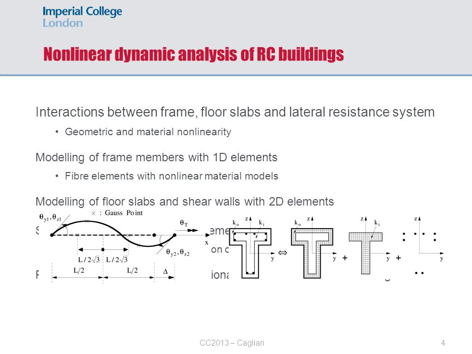 Nonlinear dynamic analysis of RC buildings