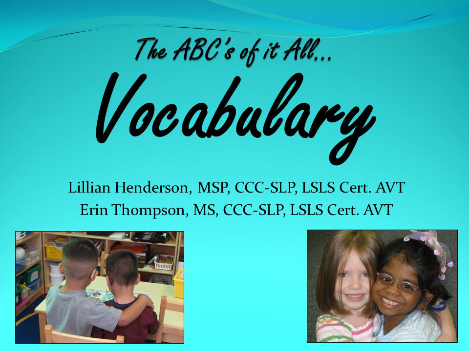 Vocabulary The ABC's of it All…