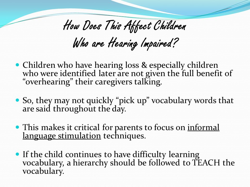 How Does This Affect Children Who are Hearing Impaired