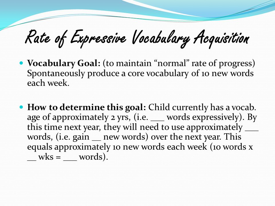 Rate of Expressive Vocabulary Acquisition