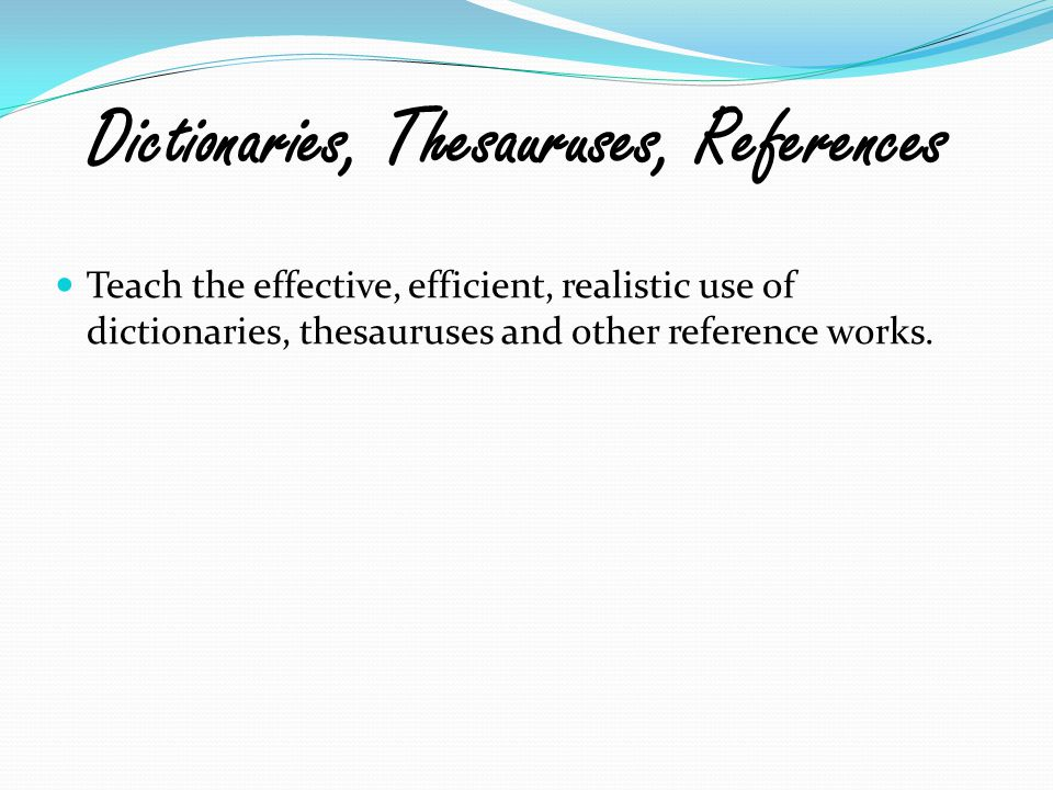 Dictionaries, Thesauruses, References