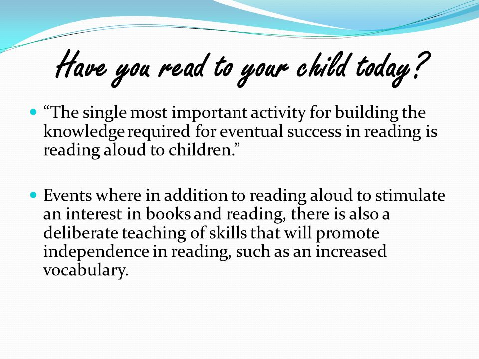 Have you read to your child today