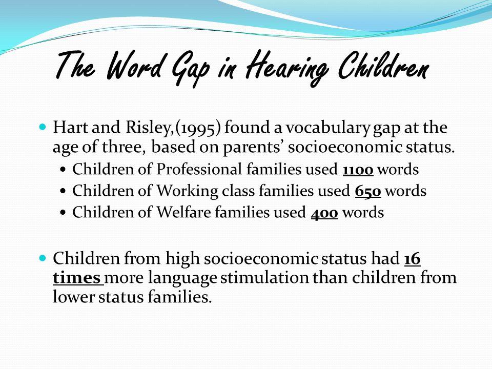The Word Gap in Hearing Children