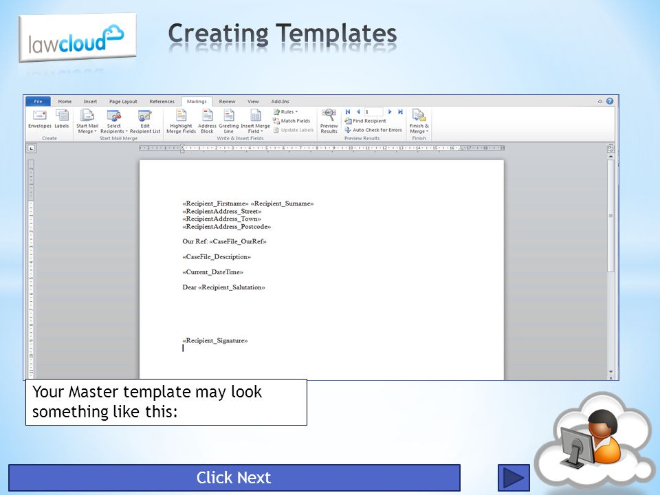 Creating Templates Your Master template may look something like this: