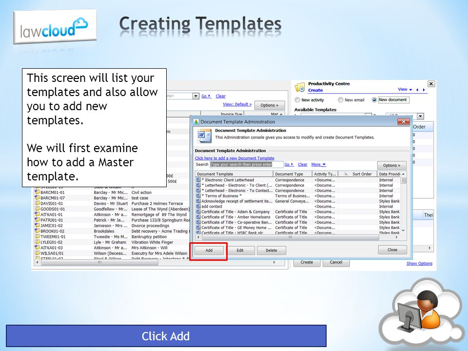 Creating Templates This screen will list your templates and also allow you to add new templates. We will first examine how to add a Master template.