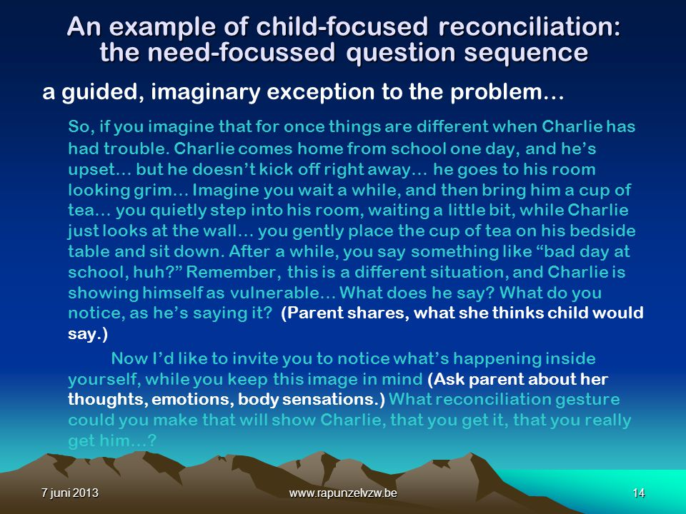 An example of child-focused reconciliation: the need-focussed question sequence