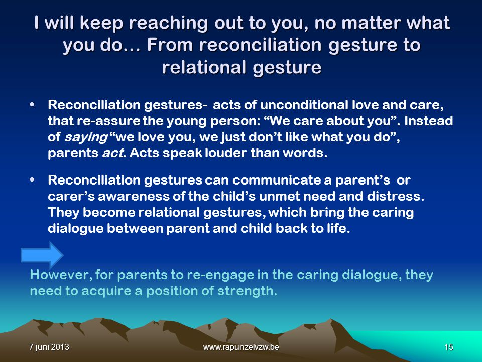 I will keep reaching out to you, no matter what you do… From reconciliation gesture to relational gesture