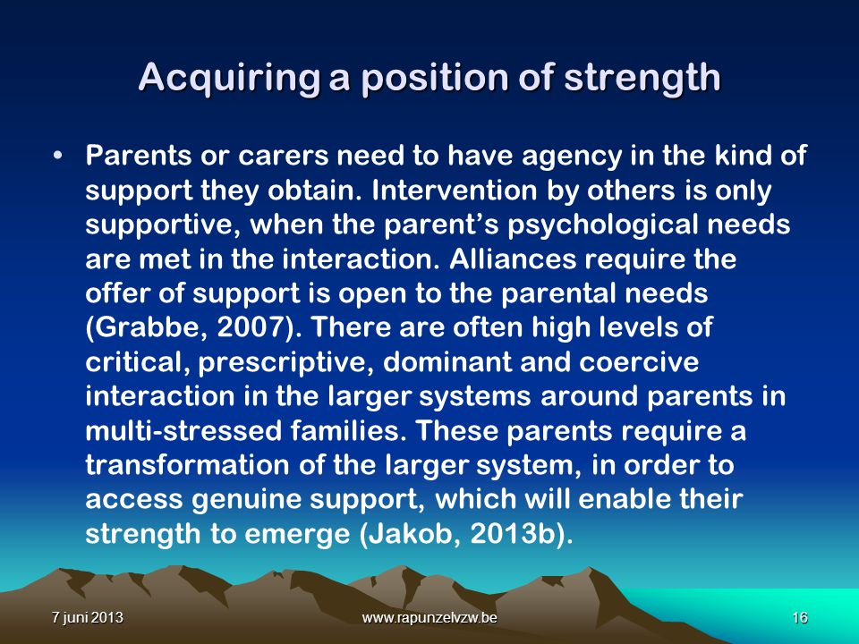 Acquiring a position of strength