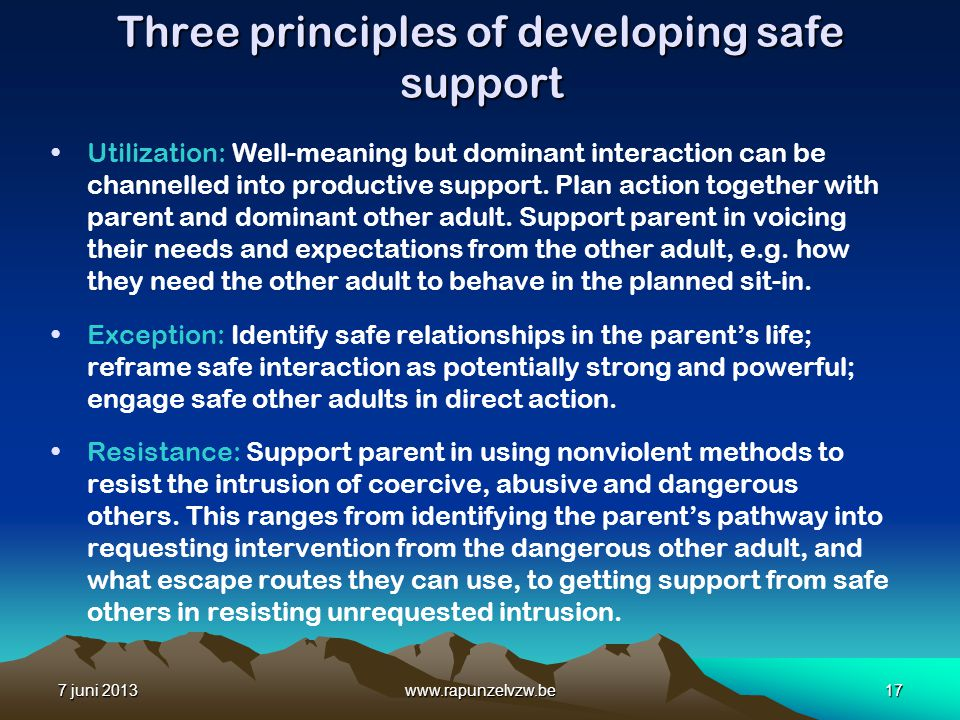 Three principles of developing safe support