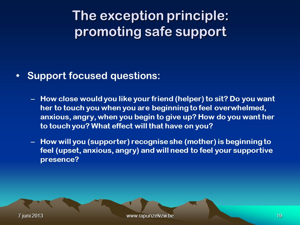 The exception principle: promoting safe support