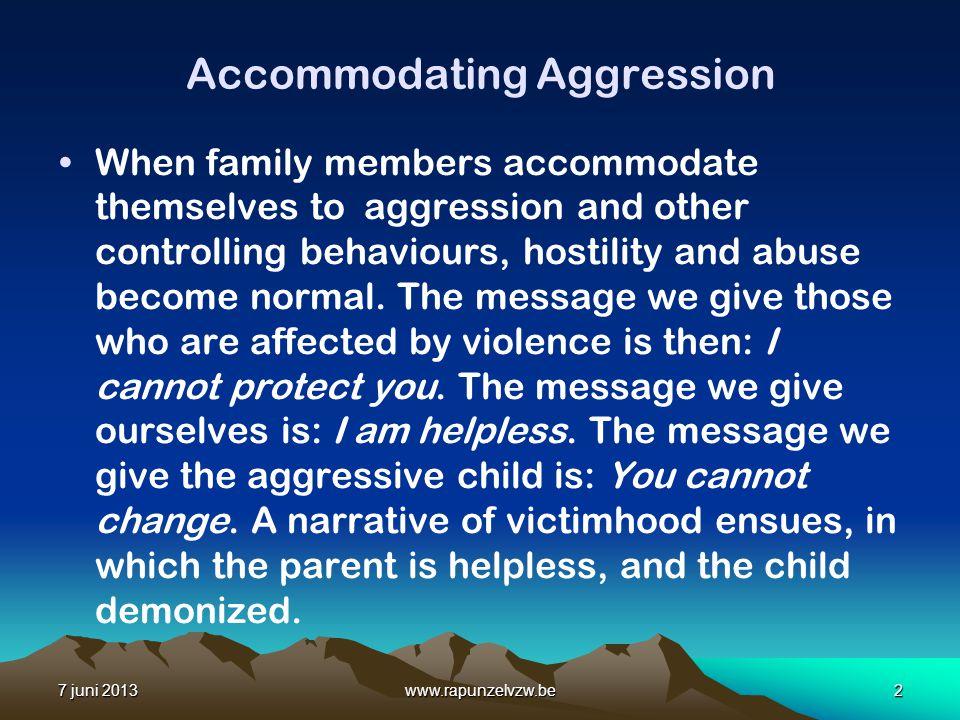 Accommodating Aggression
