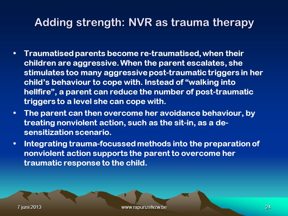 Adding strength: NVR as trauma therapy