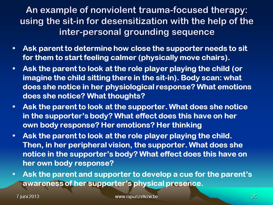 An example of nonviolent trauma-focused therapy: using the sit-in for desensitization with the help of the inter-personal grounding sequence