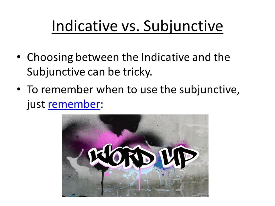 how to use the subjunctive be
