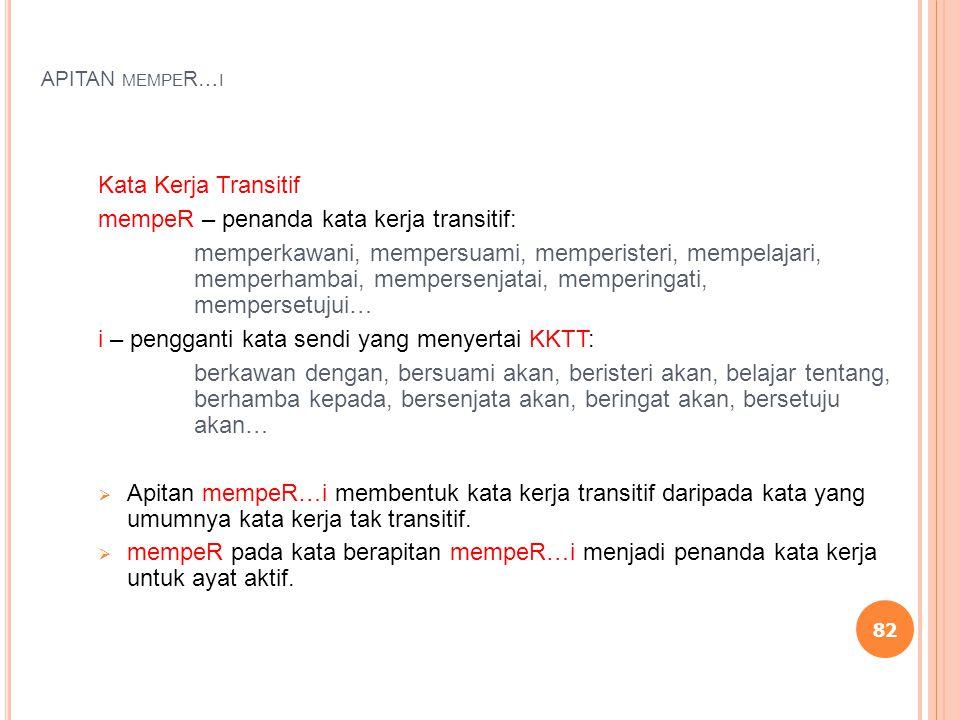 mempeR – penanda kata kerja transitif: