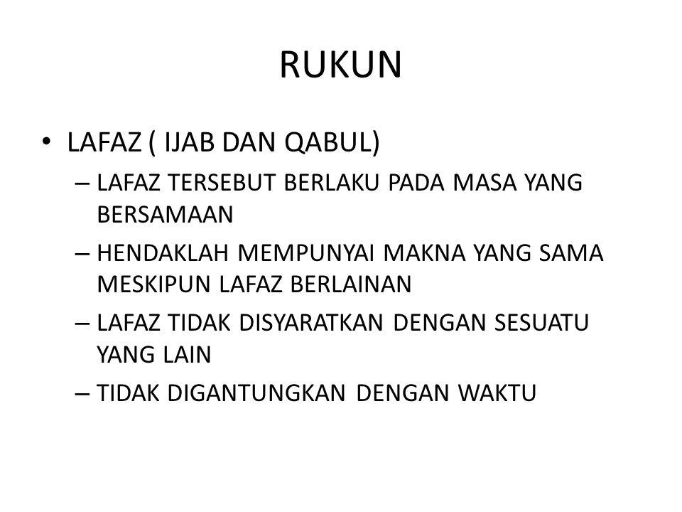 RUKUN LAFAZ ( IJAB DAN QABUL)