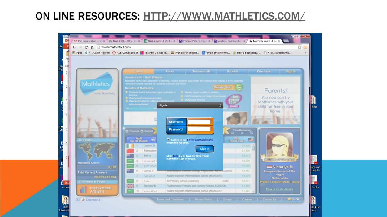 ON line Resources: http://www.mathletics.com/