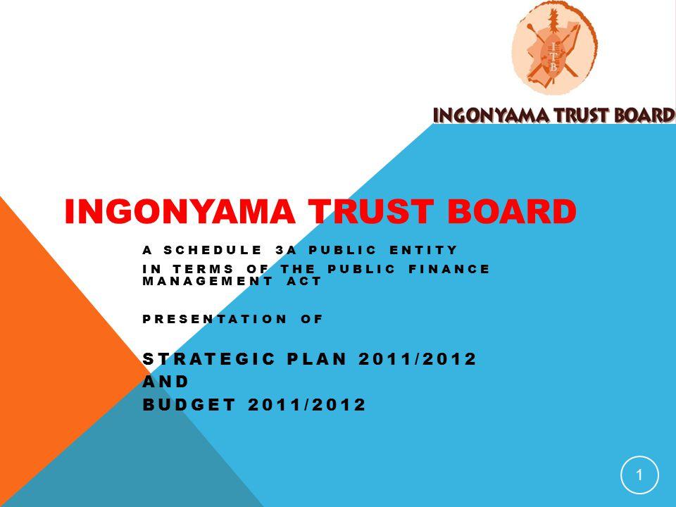 INGONYAMA TRUST BOARD Strategic Plan 2011/2012 and Budget 2011/2012