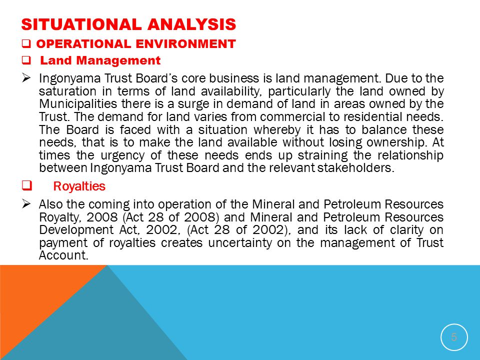 SITUATIONAL ANALYSIS OPERATIONAL ENVIRONMENT. Land Management.