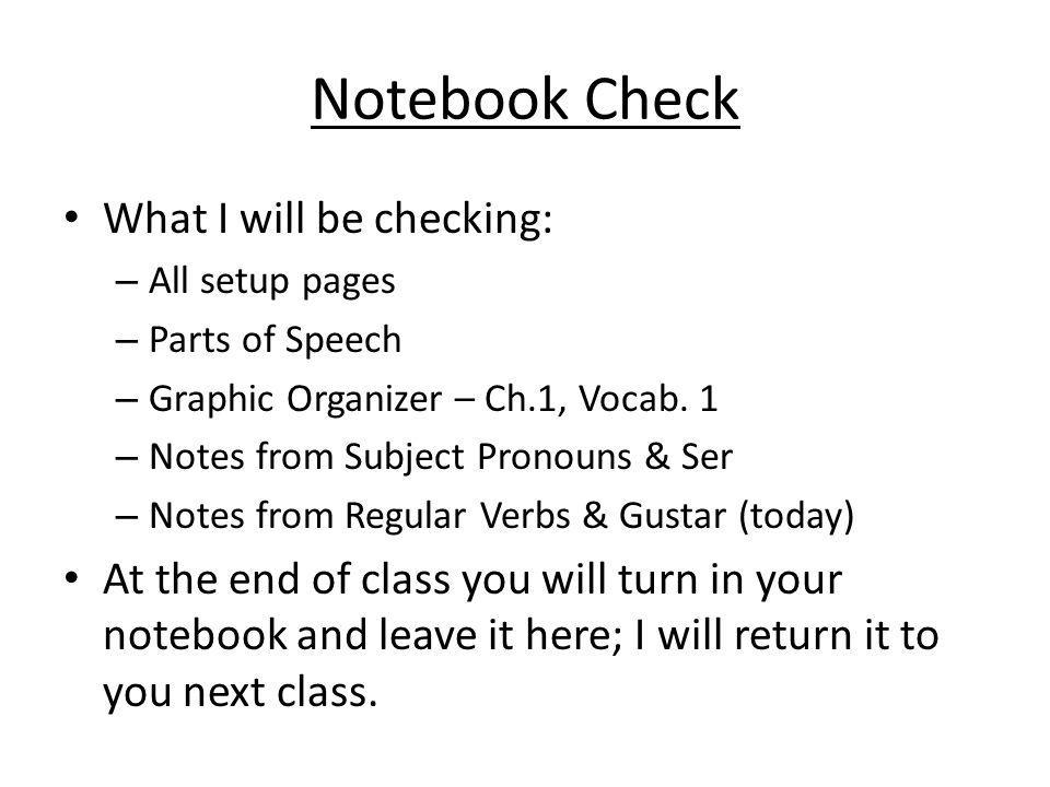 Notebook Check What I will be checking: