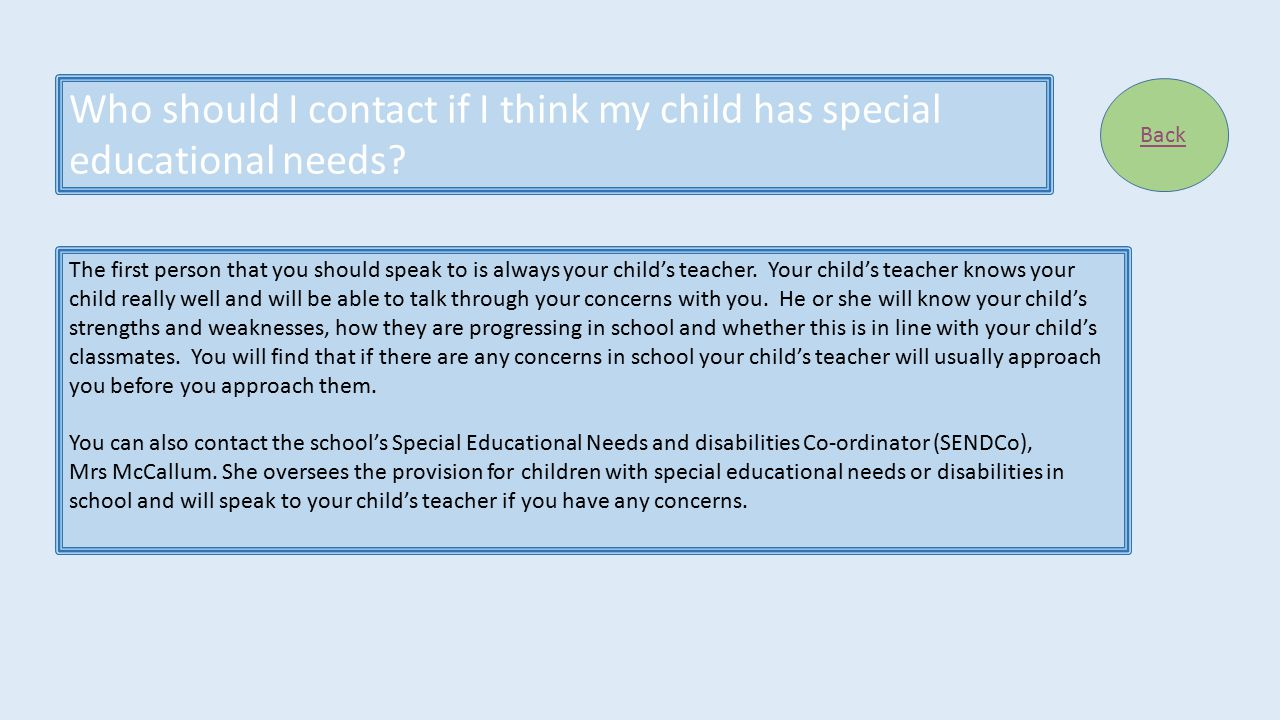 Who should I contact if I think my child has special educational needs