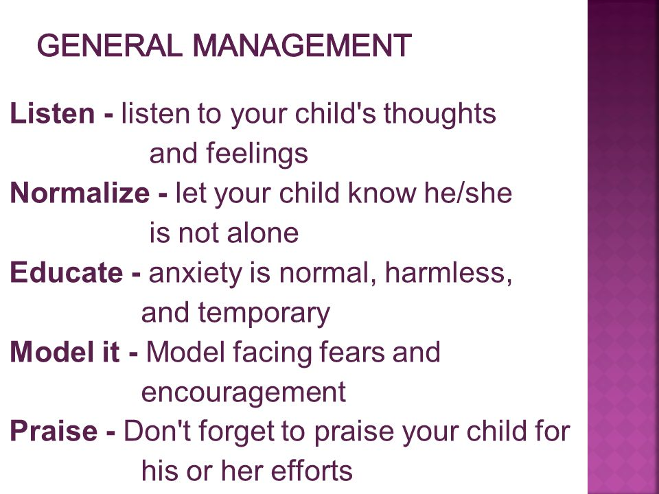 General Management Listen - listen to your child s thoughts