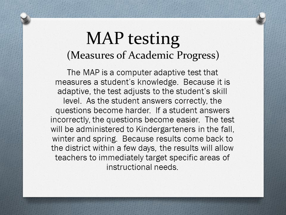 MAP testing (Measures of Academic Progress)