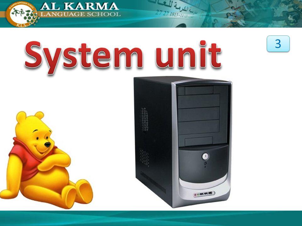 System unit 3