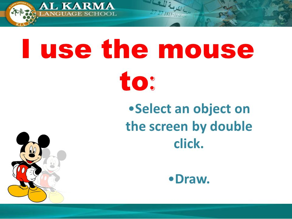 Select an object on the screen by double click.