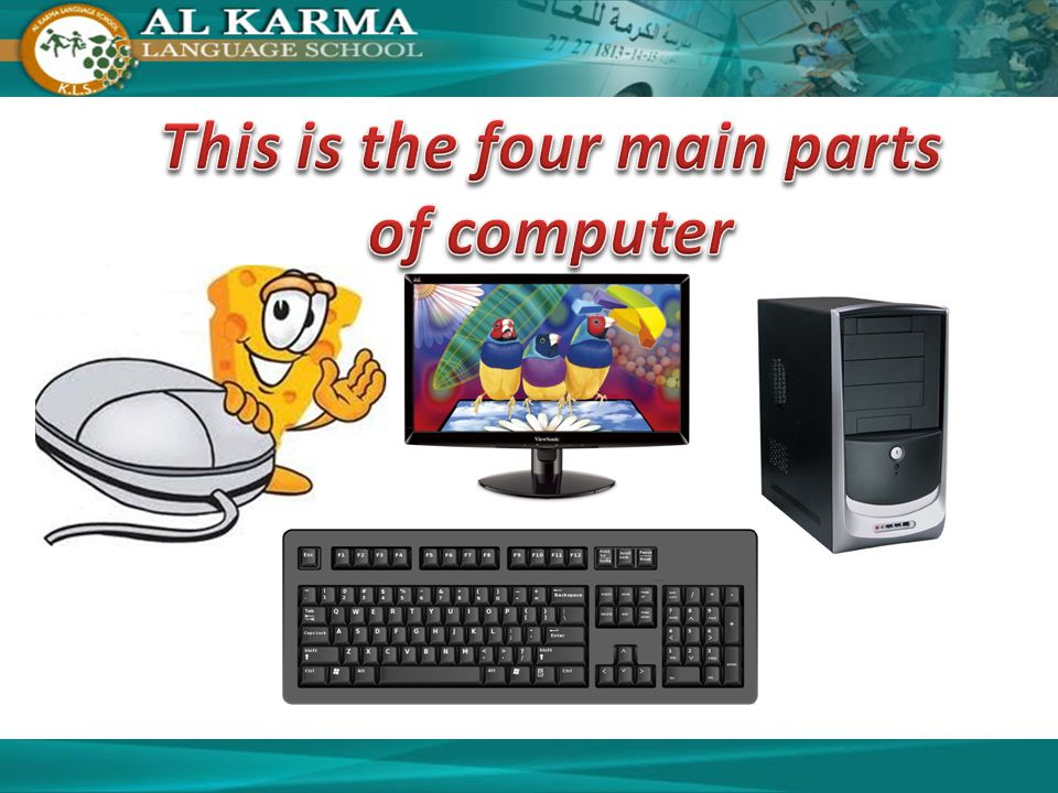 This is the four main parts of computer