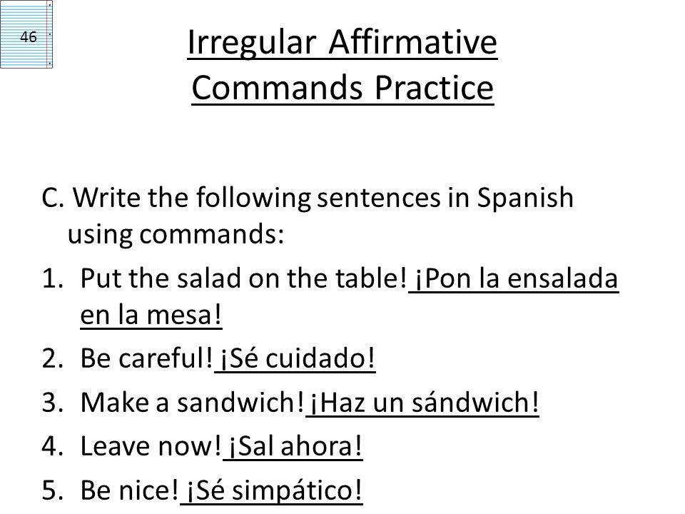 Irregular Affirmative Commands Practice