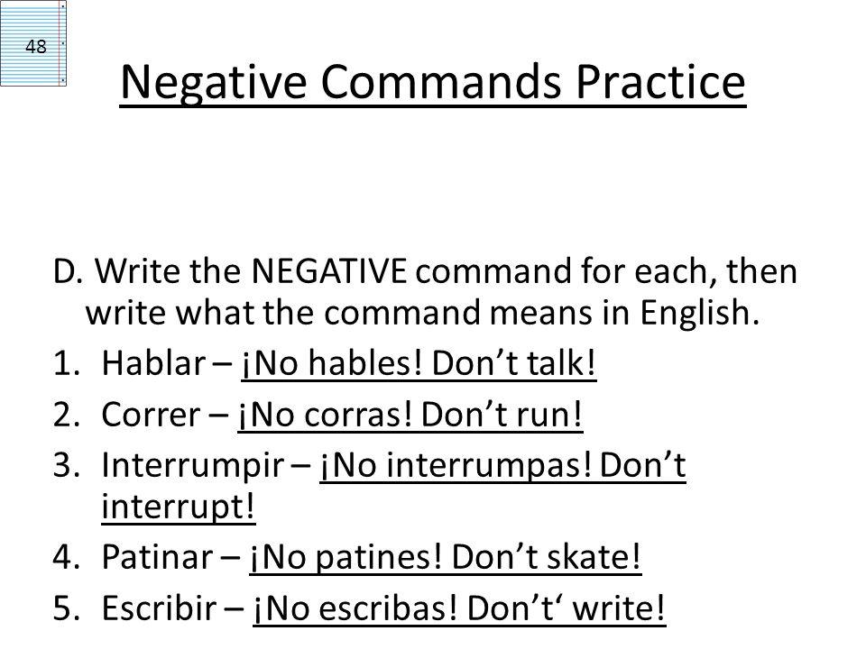 Negative Commands Practice