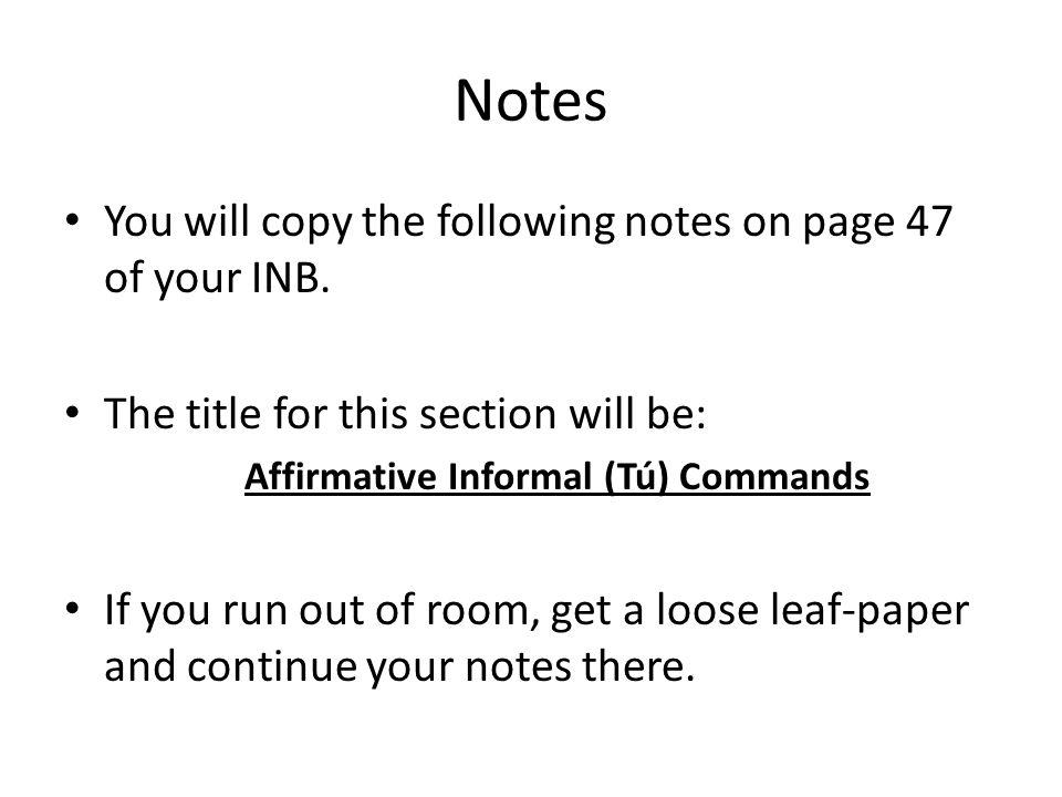 Affirmative Informal (Tú) Commands