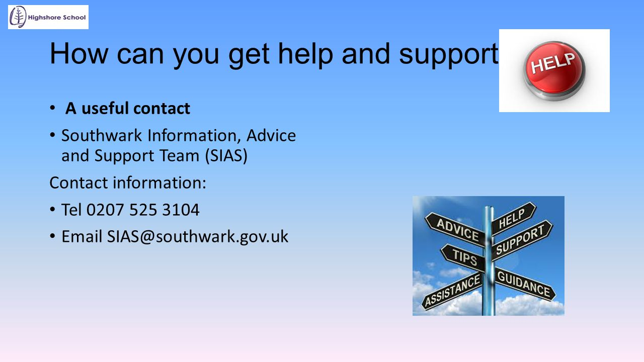 How can you get help and support