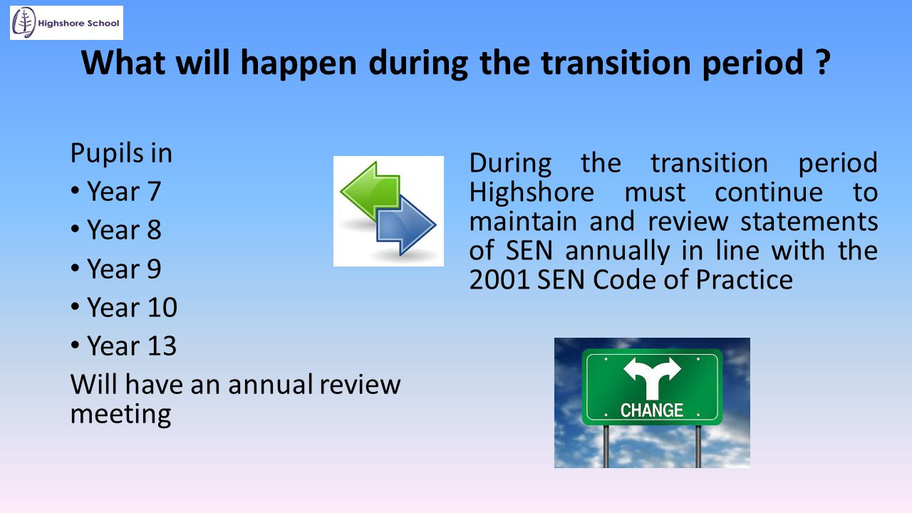 What will happen during the transition period