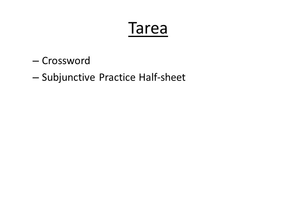 Tarea Crossword Subjunctive Practice Half-sheet