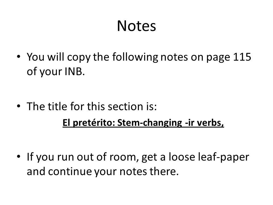El pretérito: Stem-changing -ir verbs,