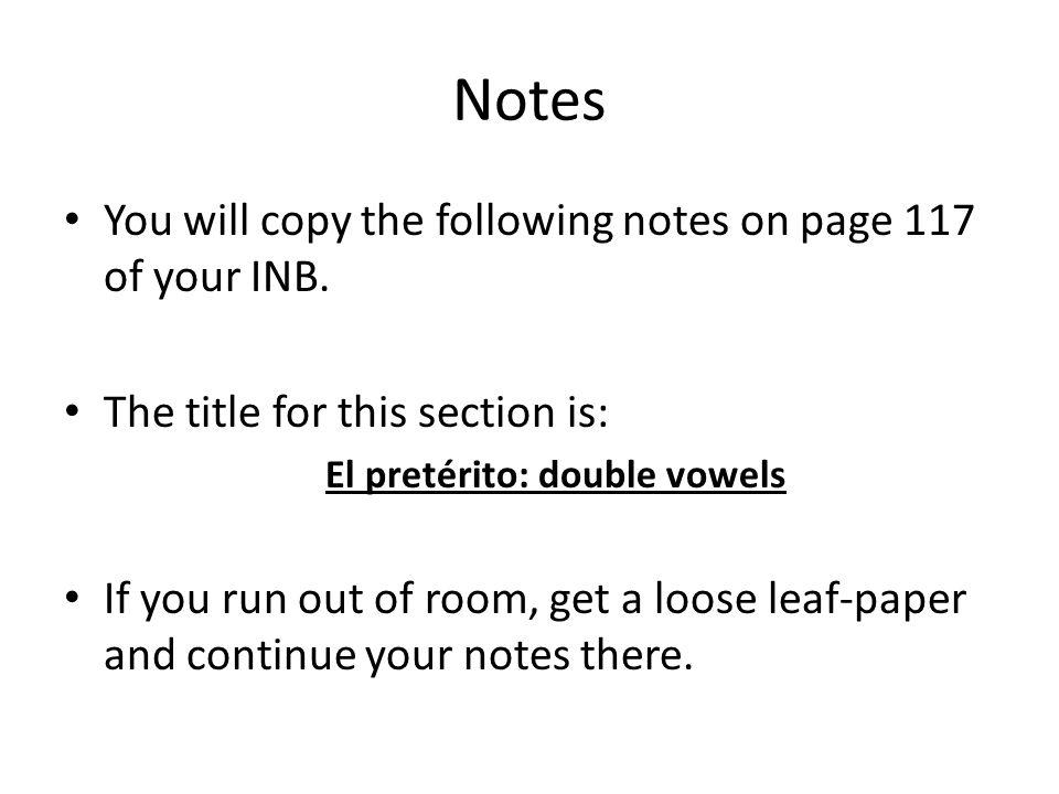 El pretérito: double vowels